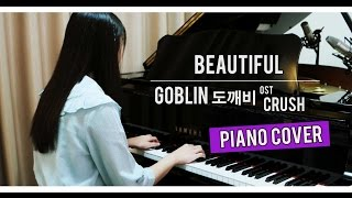 Goblin (도깨비) OST Crush 'Beautiful' [PIANO COVER]