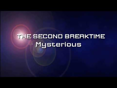 MYSTERIOUS (lyric) - THE SECOND BREAKTIME || VELIN NARITA