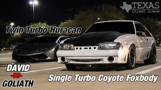 SINGLE TURBO COYOTE Swapped FOXBODY VS TT Huracan and 1300HP CORVETTE!!!