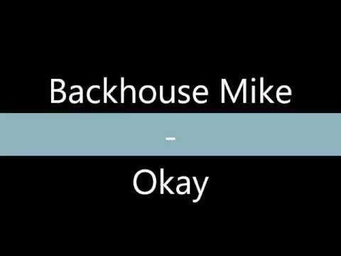 Backhouse Mike - Okay