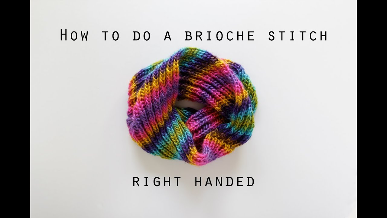 How to work a basic brioche stitch right handed | Hands Occupied ...