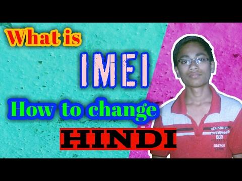 How to change IMEI [हिन्दी]