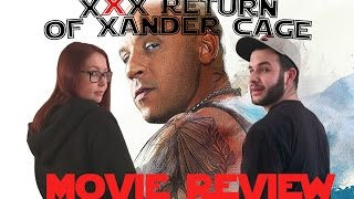 xXx Return of Xander Cage (2017) - Movie Review