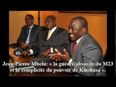 Jean-Pierre Mbelu: « la guerre absurde du M23 et la complicité du pouvoir de Kinshasa ».