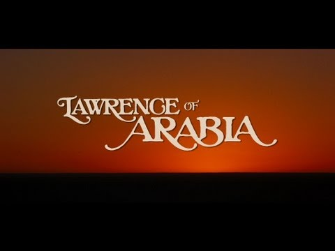 Lawrence of Arabia 50th Anniversary Official Re-Release Trailer
