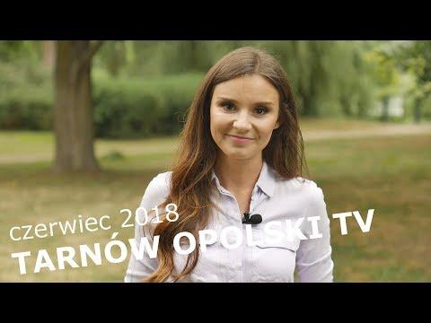 CZERWIEC - Tarnów Opolski TV 2018 #Wiadomości