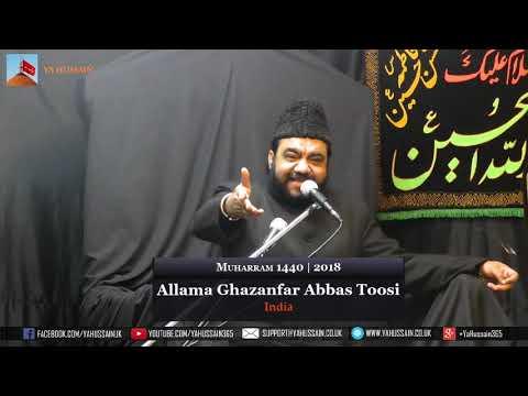 1st  Muharram 1440 | 2018 - Allama Ghazanfar Abbas Toosi (India) - Northampton (UK)