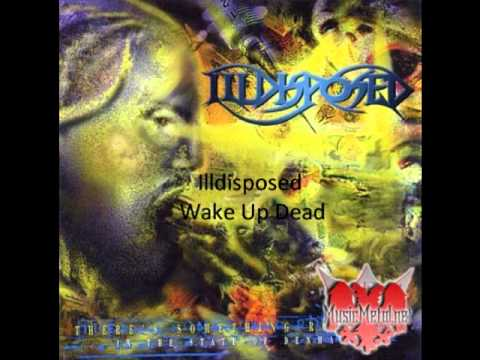 Illdisposed - Wake Up Dead