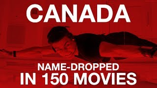150 Hollywood Movies that Name-Drop Canada - Supercut