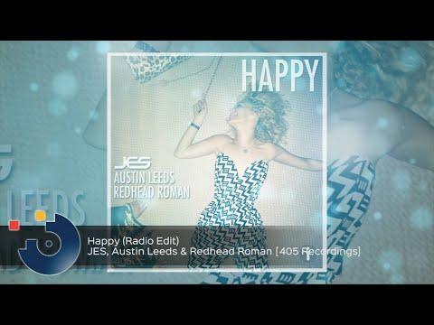 JES, Austin Leeds & Redhead Roman -  Happy (Radio Edit)