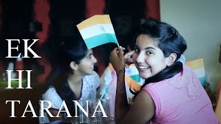 Ek Hi Tarana- [Independence day song] - Official Music Video - White Knight Productions