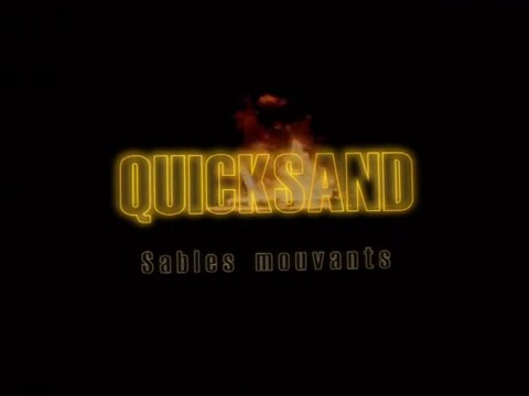 Quicksand (Sables mouvants)