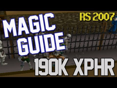 Runescape 2007: Magic Guide – Up to 190k XP/Hr