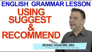 English Grammar Lesson - Suggest & Recommend