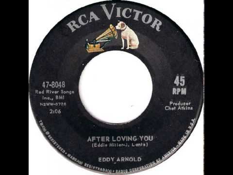 Eddy Arnold - After Loving You