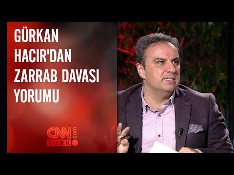 Gürkan Hacır'dan Zarrab davası yorumu