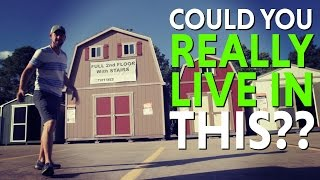 Can you Convert and Live in a Home Depot Tuff Shed?