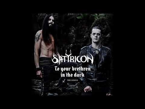 Satyricon  To your brethren in the dark   audio