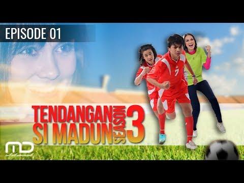 Download  Tendangan Si Madun Season 03 - Episode 01 Gratis, download lagu terbaru