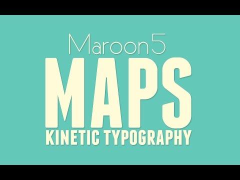Maroon 5 - Maps [Kinetic Typography]