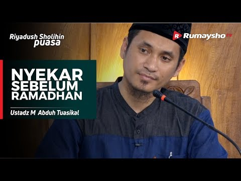 Nyekar Sebelum Ramadhan - Ustadz M Abduh Tuasikal