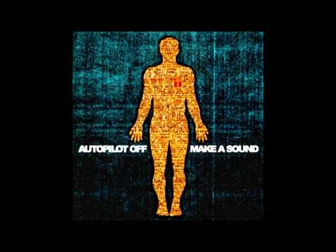 Autopilot Off - Voice In The Dark