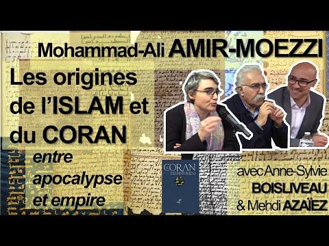 Les origines de l'islam et du Coran, entre apocalypse et empire (M-A AMIR MOEZZI)