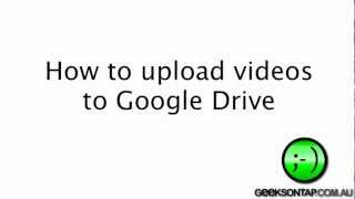 How to upload videos to Google Drive