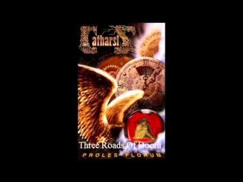 Catharsis - Three Roads Of Doom