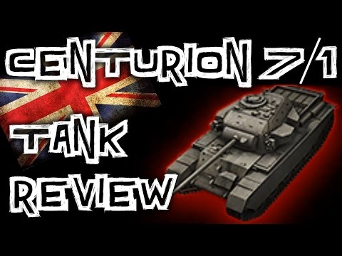 World of Tanks    Centurion 7/1 - Tank Review