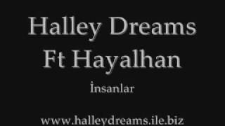 Halley Dreams Ft Hayalhan - İnsanlar