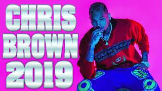 🔥CHRIS BROWN NEW RNB MIX 2019🔥BEST OF CHRIS BREEZY R&B MIX NEW HITS SONGS 2019🔥