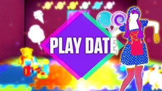 Just Dance 2018: Play Date by Melanie Martinez - Fanmade Mashup.