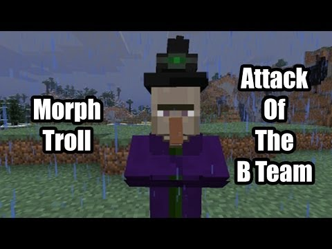 Trolling Edge With Morph Mod - Attack Of The B-Team - Minecraft Multiplayer W/Edge