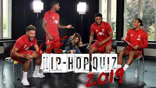 LFC Hip-Hop Quiz 2019: Ox v Brewster v Gomez v Van Dijk   Who will take the crown?