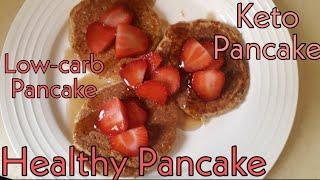 How to make healthy Pancake/keto pancake/Lc pancake /diet pancake