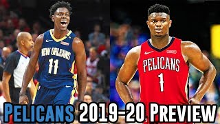 New Orleans Pelicans 2019-20 NBA Season Preview