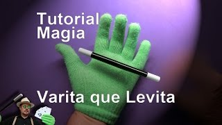 SUPER TUTORIAL de Magia: La Varita que Levita  REVELADO (SUPER TUTORIAL: Levitation magic wand)