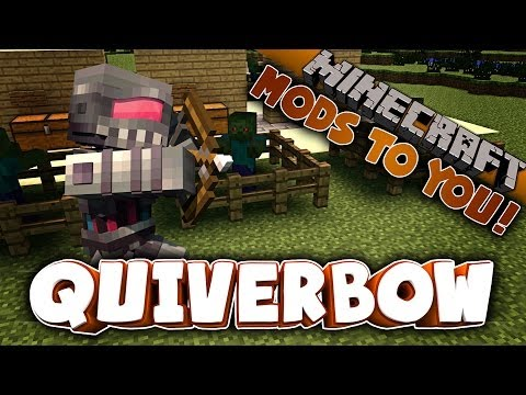 Minecraft: Quiver Bow Mo' Weapons! MODS TO YOU!