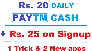 GET MONEY INSTANLY | RS 20 PAYTM CASH DAILY | 1 trick & 2 New Apps