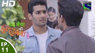Bade Bhaiyya Ki Dulhania - बड़े भैया की दुल्हनिया - Episode 11 - 1st August, 2016