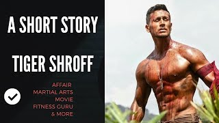 Tiger Shroff Lifestyle   Biography   Family   Friends   Movies   Martial Arts   Celebrity Reality