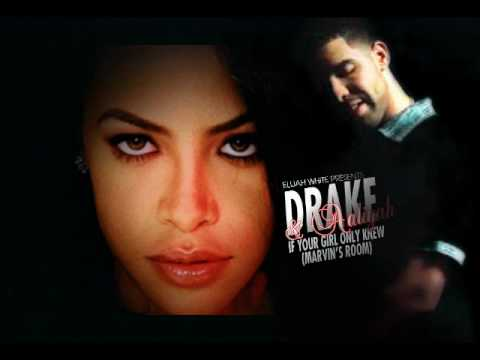 Drake & Aaliyah - Marvin's Room X If Your Girl Only Knew video
