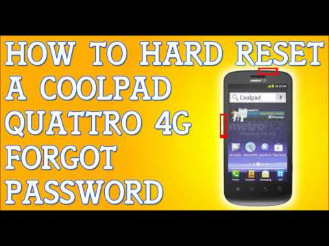 Forgot Password Coolpad Quattro 4G How To Hard Reset MetroPcs