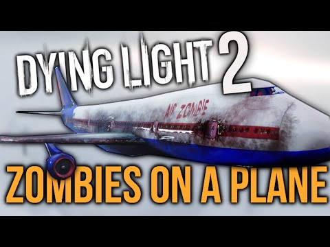 THE NEXT DYING LIGHT GAME?! (April Fools) | Zombies On a Plane