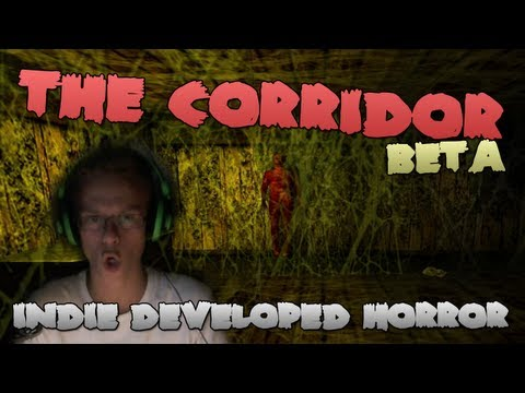 The Corridor - Inde Horror Game Beta w/Facecam