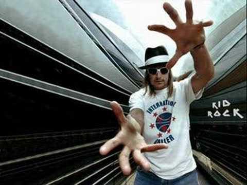 Kid Rock: I Wanna Be A Cowboy