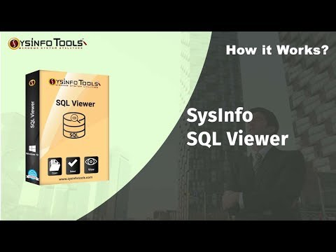 How to Open SQL Database file(MDF/NDF) Using SysInfo Free SQL file Viewer