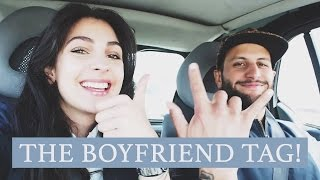 The Boyfriend Tag - Anna Nooshin
