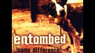 Watch Entombed Same Difference video